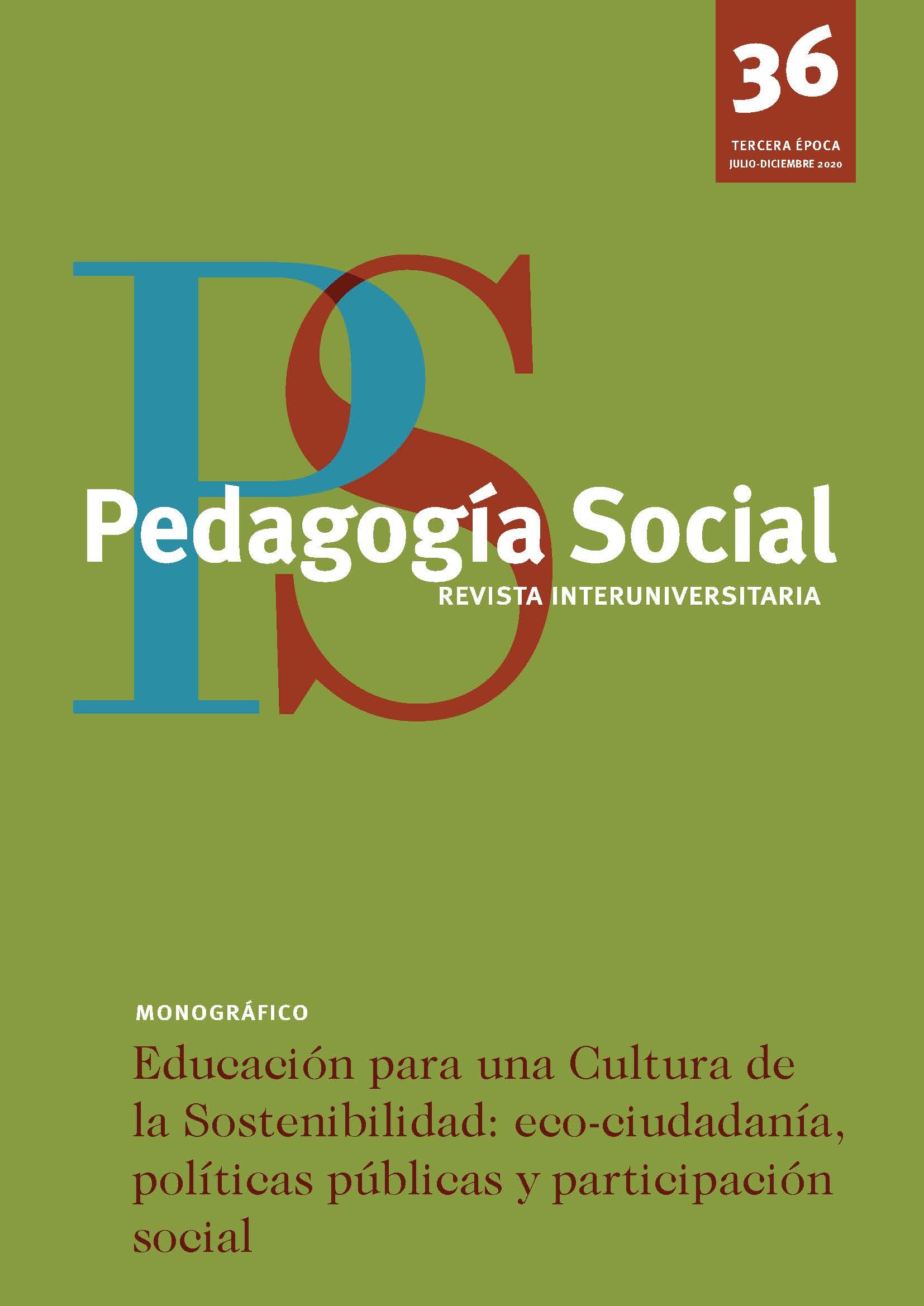 Educación para una Cultura de la Sostenibilidad: eco-ciudadanía, políticas públicas y participación social